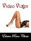 Chase Elaine Raco - Video Vixen (Romantic Comedy) [eK�nyv: epub,  mobi]
