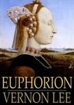 Lee Vernon - Euphorion: Volume I [eK�nyv: epub,  mobi]