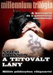 Stieg Larsson - A tetovált lány - Millennium trilógia I.