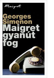 Georges Simenon - Maigret gyan�t fog