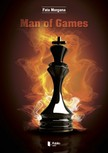 FATA MORGANA - Man of Games [eK�nyv: pdf,  epub,  mobi]