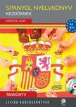 LX-0223  Kertész Judit - Spanyol nyelvkönyv kezdőknek - Tankönyv