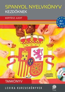 LX-0223  Kert�sz Judit - Spanyol nyelvk�nyv kezd�knek - Tank�nyv