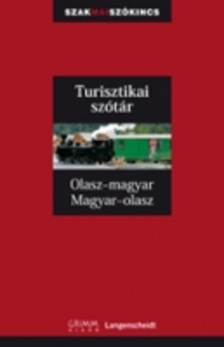 - TURISZTIKAI SZÓTÁR OLASZ-MAGYAR MAGYAR-OLASZ