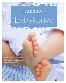 . - LAROUSSE Babakönyv