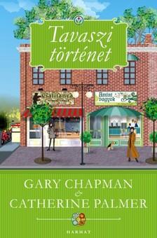 Gary Chapman - Catherine Palmer - Tavaszi történet [eKönyv: epub, mobi]