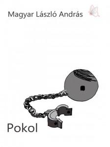 MAGYAR L�SZL� ANDR�S - Pokol - 2 meg�ll�s t�rt�net  [eK�nyv: epub, mobi]