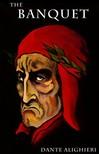 Dante Alighieri - The Banquet [eK�nyv: epub,  mobi]