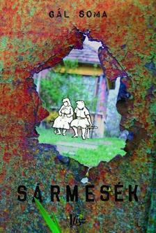 Gál Soma - Sármesék