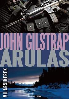 John Gilstrap - Árulás