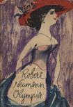 Neumann, Robert - Olympia [antikvár]