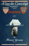 Greene Homer - A Lincoln Conscript [eK�nyv: epub,  mobi]