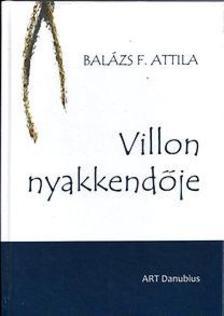 Balázs F. Attila - Villon nyakkendője