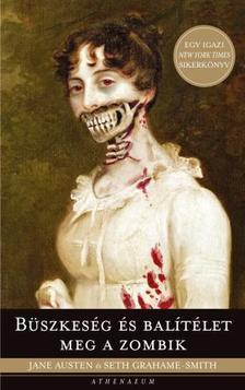 Jane Austen-Seth Grahame-Smith - B�szkes�g �s bal�t�let meg a zombik