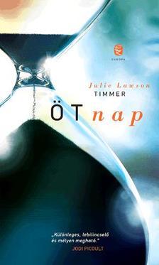 LAWSON TIMMER, JULIE - �t nap