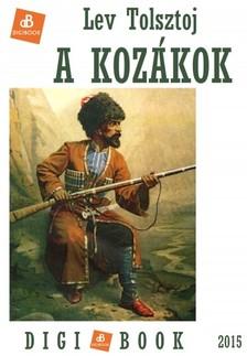 Lev Tolsztoj - A kozákok [eKönyv: epub, mobi]