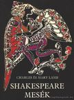Charles �s Mary Lamb - Shakespeare-mes�k [antikv�r]