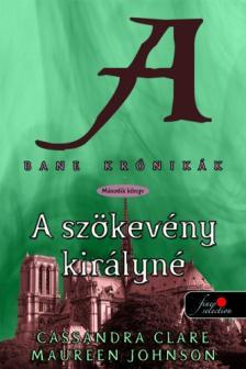 Cassandra Clare - BANE KR�NIK�K 2. A SZ�KEV�NY KIR�LYN� - KEM�NY BOR�T�S