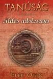 Elek Ott� - Miles adolescens [eK�nyv: epub,  mobi]