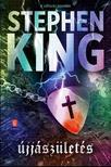 Stephen King - Újjászületés
