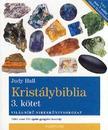 Judy Hall - Kristálybiblia - 3. kötet