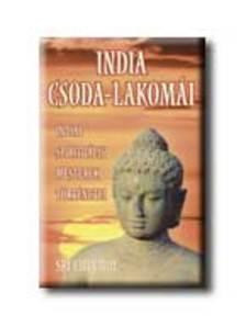 Sri Chinmoy - India csoda-lakom�i