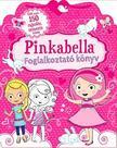 Gippetti, Rachel - Pinkabella foglalkoztató könyv