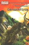 Joan Slonczewski - G�nszimf�nia [antikv�r]