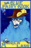 Lang Andrew - The Blue Fairy Book [eK�nyv: epub,  mobi]