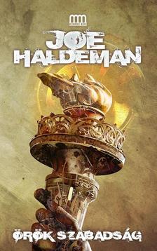 Joe Haldeman - Örök szabadság