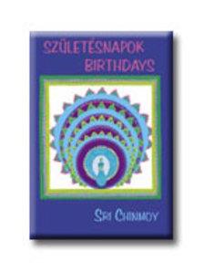 Sri Chinmoy - Sz�let�snapok - Birthdays