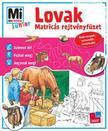 - Mi MICSODA Junior Matric�s rejtv�nyf�zet - Lovak