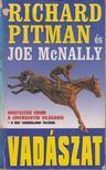 Pitman, Richard, Joe McNally - Vadászat [antikvár]