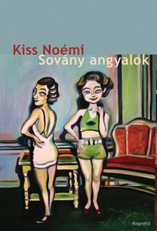 Kiss No�mi - Sov�ny angyalok [eK�nyv: epub, mobi]