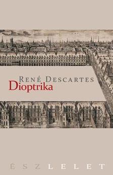 DESCARTES, REN� - Dioptrika