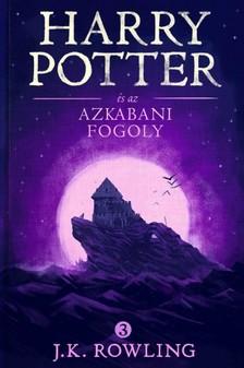ROWLING, J.K. - Harry Potter és az azkabani fogoly [eKönyv: epub, mobi]