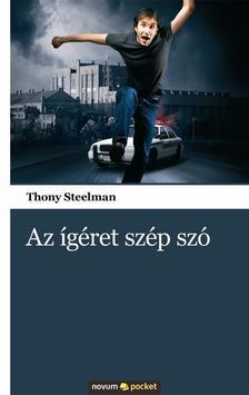 STEELMAN, THONY - Az �g�ret sz�p sz�