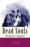 D. J. Hogarth Nikolai Gogol, - Dead Souls [eK�nyv: epub,  mobi]