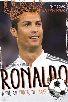 - Ronaldo - A fi�, aki tudta, mit akar