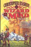 STASHEFF, CHRISTOPHER - A Wizard in Mind [antikvár]