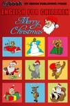 House My Ebook Publishing - English for Children - Merry Christmas [eK�nyv: epub,  mobi]