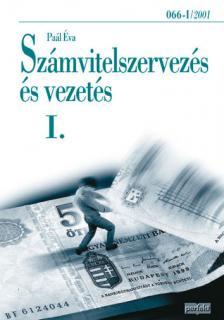 Pa�l �va - SZ�MVITELSZERVEZ�S �S VEZET�S I 066-I/2001
