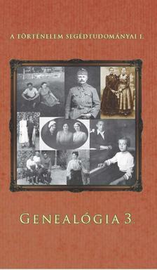 Kollega Tarsoly István, Kovács Eleonóra, Vitek Gábor - Genealógia 3.