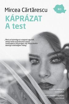 Mircea C�rt�rescu - K�pr�zat. A test