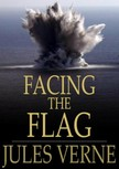 Jules Verne - Facing the Flag [eK�nyv: epub,  mobi]