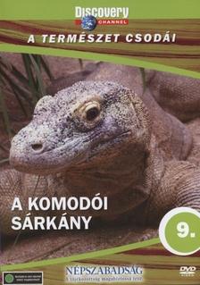 - KOMODÓI SÁRKÁNY - A TERMÉSZET CSODÁI - DVD - DISCOVERY