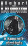 Robert Ludlum - A BANCROFT-STRAT�GIA
