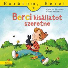 Christian Tielmann - Berci kis�llatot szeretne - Bar�tom, Berci