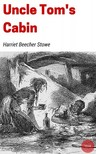 HARRIET BEECHER- STOWE - Uncle Tom's Cabin [eKönyv: epub,  mobi]