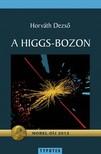 HORV�TH DEZS� - A Higgs-bozon [eK�nyv: pdf, epub, mobi]